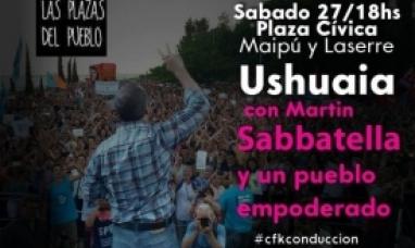 Martín Sabbatella estará hoy sábado en la Plaza Cívica de Ushuaia