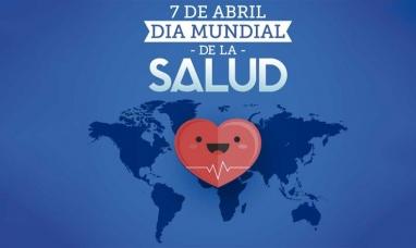 Día Mundial de la Salud: Aportar, respetar y honrar la vida