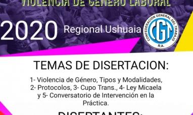 """Tierra del Fuego: La CGT organiza charla debate sobre """"Violencia de género laboral"""""""