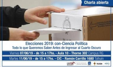 """Tierra del Fuego: Charla abierta """"Elecciones 2019: con-Ciencia Política"""""""