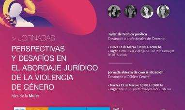 Tierra del Fuego: Jornadas de charlas, talleres y difusión de abordajes y desafíos jurídicos en la violencia de género