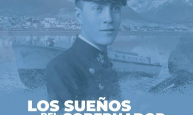"""Tierra del Fuego: Se presentarán en Tolhuin """"Los sueños del gobernador Campos"""" y """"El destino de Elena"""""""