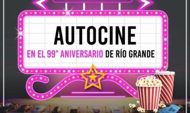 """Tierra del Fuego: Todo listo para la primera noche de """"autocine"""" por el 99° aniversario de Río Grande"""