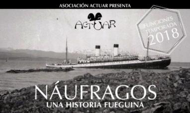"""Tierra del Fuego: Estreno mundial de """"Náufragos, una historia fueguina"""""""