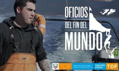 """Tierra del Fuego: """"Oficios del fin del mundo"""" nominado a mejor serie documental"""
